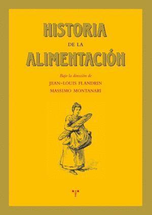 HISTORIA DE LA ALIMENTACIÓN