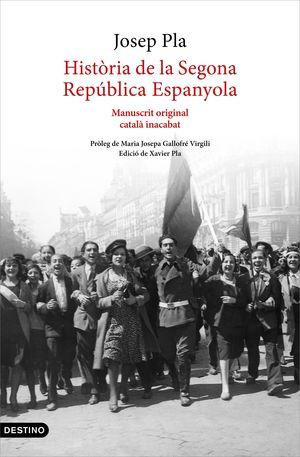 HISTÒRIA DE LA SEGONA REPÚBLICA ESPANYOLA