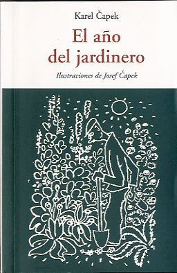 EL AÑO DEL JARDINERO