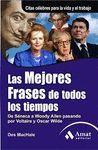 LAS MEJORES FRASES DE TODOS LOS TIEMPOS