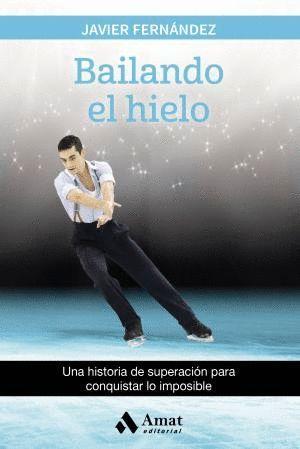 BAILANDO EL HIELO