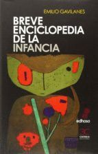 BREVE ENCICLOPEDIA DE LA INFANCIA