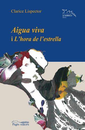 AIGUA VIVA I L'HORA DE L'ESTRELLA