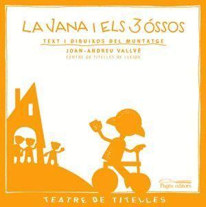 LA JANA I ELS 3 ÓSSOS