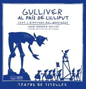 GULLIVER AL PAÍS DE LIL·LIPUT