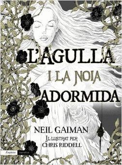 L'AGULLA I LA NOIA DORMIDA