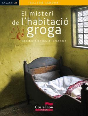 EL MISTERI DE L'HABITACIÓ GROGA