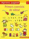 PRIMERS EXERCICIS DE CÀLCUL 5-6 ANYS