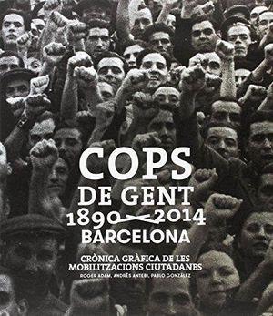 COPS DE GENT 1890 - 2014 BARCELONA