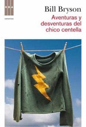 AVENTURAS Y DESVENTURAS DEL CHICO CENTEL