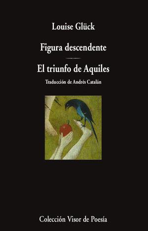 FIGURA DESCENDENTE; EL TRIUNFO DE AQUILES