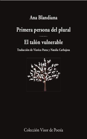 PRIMERA PERSONA DEL PLURAL; EL TALÓN VULNERABLE
