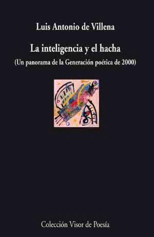 LA INTELIGENCIA Y EL HACHA