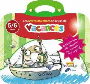 LES LLETRES DIVERTIDES SE'N VAN DE VACANCES 5 ANYS