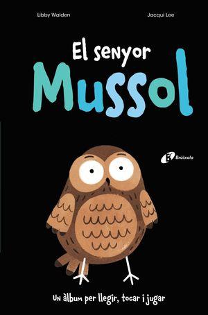 EL SENYOR MUSSOL