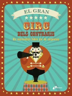 EL GRAN CIRC DELS CONTRARIS