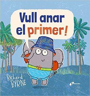 VULL ANAR EL PRIMER!