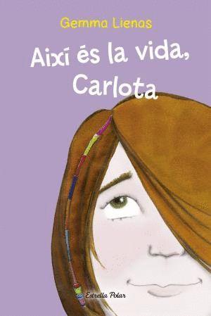 AIXÍ ÉS LA VIDA, CARLOTA