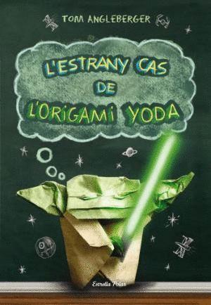 L'ESTRANY CAS DE L'ORIGAMI YODA