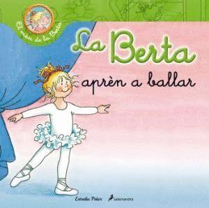LA BERTA APRÈN A BALLAR