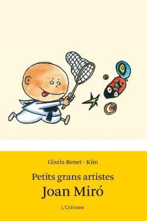 PETITS GRANS ARTISTES. JOAN MIRÓ