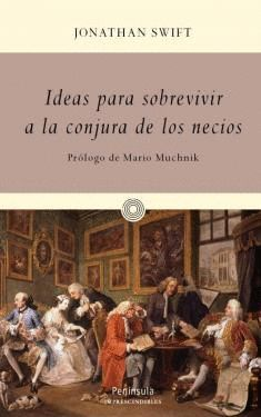 IDEAS PARA SOBREVIVIR A LA CONJURA DE LOS NECIOS