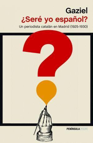¿SERÉ YO ESPAÑOL?