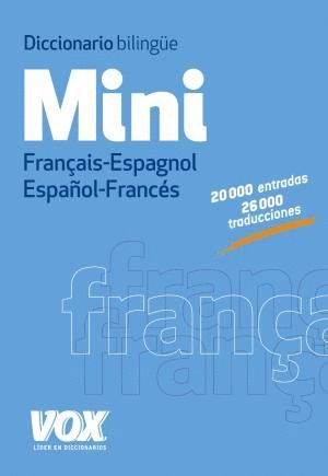 DICCIONARIO MINI FRANÇAIS-ESPAGNOL / ESPAÑOL-FRANCÉS