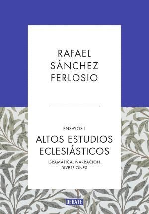 ALTOS ESTUDIOS ECLESIASTICOS.