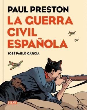 LA GUERRA CIVIL ESPAÑOLA CÓMIC