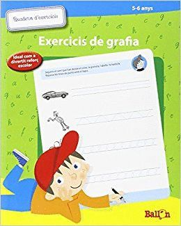 EXERCISIS DE GRAFIA (5-6 ANYS)
