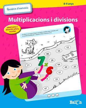 MULTIPLICACIONS I DIVISIONS (8-9 ANYS)