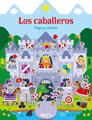 LOS CABALLEROS: PEGA Y COLOREA
