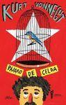 PÁJARO DE CELDA